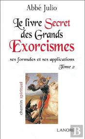 Livre Secret Des Grands Exorcismes T.2