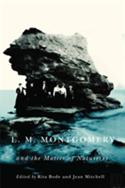 Bertrand.pt - L.M. Montgomery And The Matter Of Nature(S)