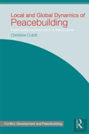 Local And Global Dynamics Of Peacebuilding