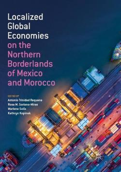 Bertrand.pt - Localized Global Economies On The Northern Borderlands Of Mexico And Morocco
