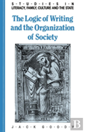 Logic Of Writing And The Organization Of Society
