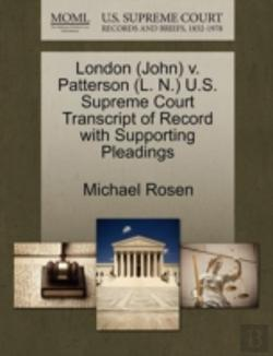 Bertrand.pt - London (John) V. Patterson (L. N.) U.S. Supreme Court Transcript Of Record With Supporting Pleadings