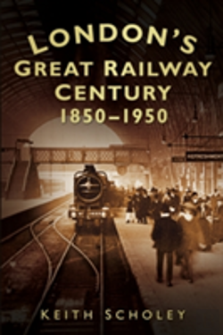 Bertrand.pt - London'S Great Railway Century: 1850-1950