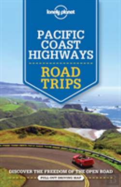 Bertrand.pt - Lonely Planet Pacific Coast Highways Road Trips
