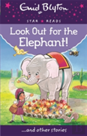 Look Out For The Elephant!