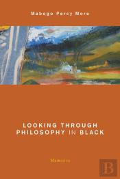 Looking Through Philosophy In Black