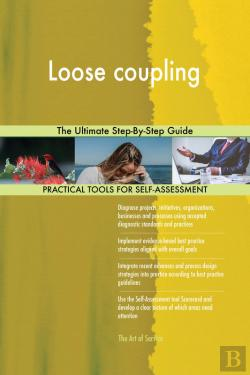 Bertrand.pt - Loose Coupling The Ultimate Step-By-Step Guide
