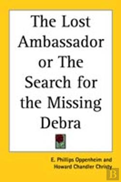Bertrand.pt - Lost Ambassador Or The Search For The Missing Debra