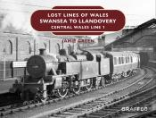 Lost Lines Of Wales