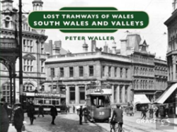 Bertrand.pt - Lost Tramways Of Wales: South Wales Valleys