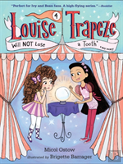 Bertrand.pt - Louise Trapeze Will Not Lose A Tooth