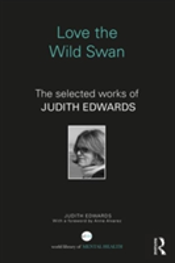 Love The Wild Swan Selected Works