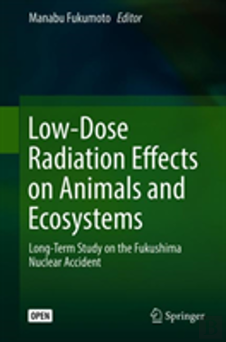 Bertrand.pt - Low-Dose Radiation Effects On Animals And Ecosystems