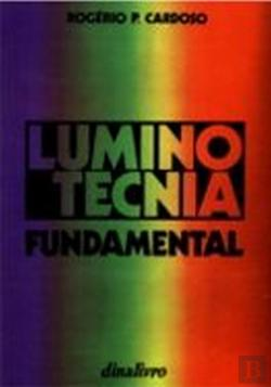 Bertrand.pt - Luminotecnia Fundamental