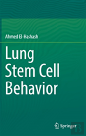 Lung Stem Cell Behavior