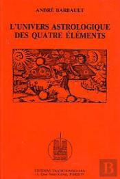 L'Univers Astrologique Des Quatre Elements