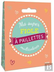 Ma Super Fiole À Paillettes Multicolores