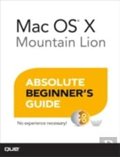 Mac Os X Absolute Beginner'S Guide