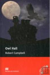 Macmillan Readers: Owl Hall