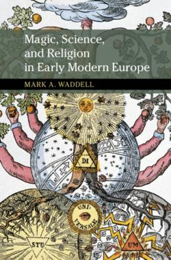 Bertrand.pt - Magic, Science, And Religion In Early Modern Europe