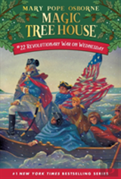 Magic Tree House #22: Revolutionary