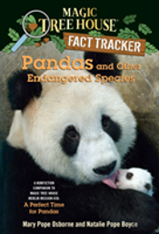 Magic Tree House Fact Tracker #26 Pandas And Other Endangered Species