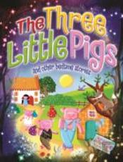Magical Bedtime Stories: The Three Little Pigs