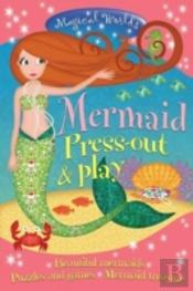 Magical Worlds Mermaid Press-Out & Play
