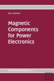 Magnetic Components For Power Electronic