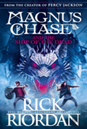 Magnus Chase & The Ship Of The Dead