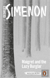 Maigret And The Lazy Burglar