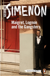 Maigret Lognon And The Gangsters