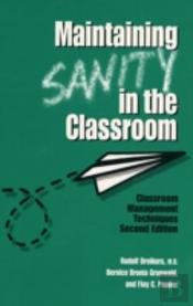 Maintaining Sanity In The Classroom
