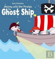 Maisey And The Pirates - Ghost Ship