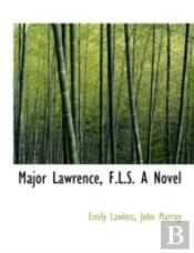 Major Lawrence, F.L.S. A Novel