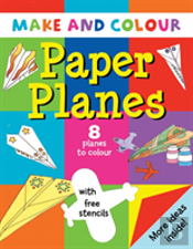 Make And Colour Paper Planes