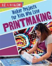 Maker Projects For Kids Who Love Printma