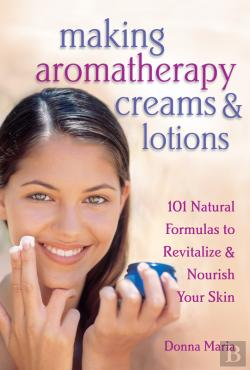 Bertrand.pt - Making Aromatherapy Creams & Lotions