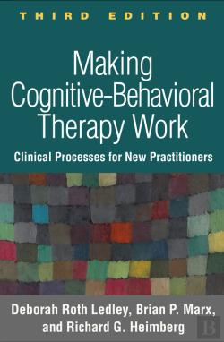 Bertrand.pt - Making Cognitive-Behavioral Therapy Work, Third Edition