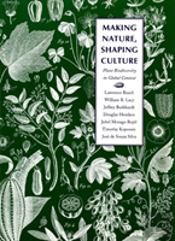 Making Nature, Shaping Culture