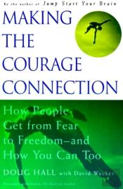 Making The Courage Connection