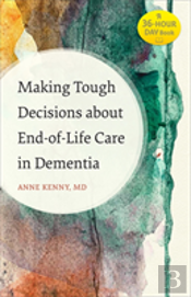Making Tough Decisions About End-Of-Life Care In Dementia