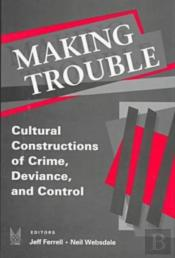 Making Trouble