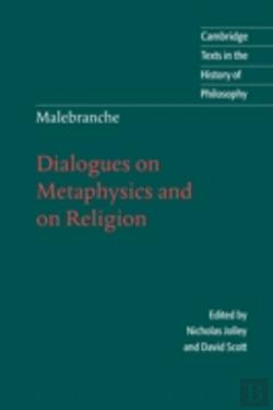 Bertrand.pt - Malebranche: Dialogues On Metaphysics And On Religion