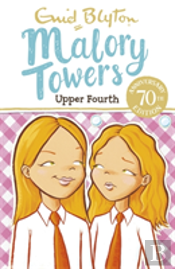 Malory Towers 04 Upper Fourth