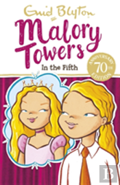 Malory Towers 05 In The Fifth