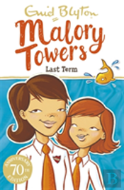 Malory Towers 06 Last Term