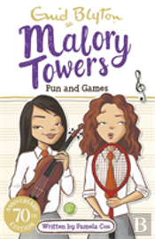 Malory Towers 10 Fun And Games