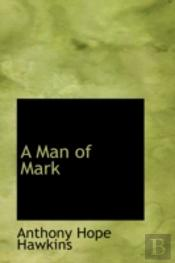 Man Of Mark