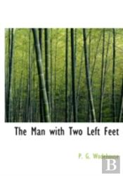 Man With Two Left Feet